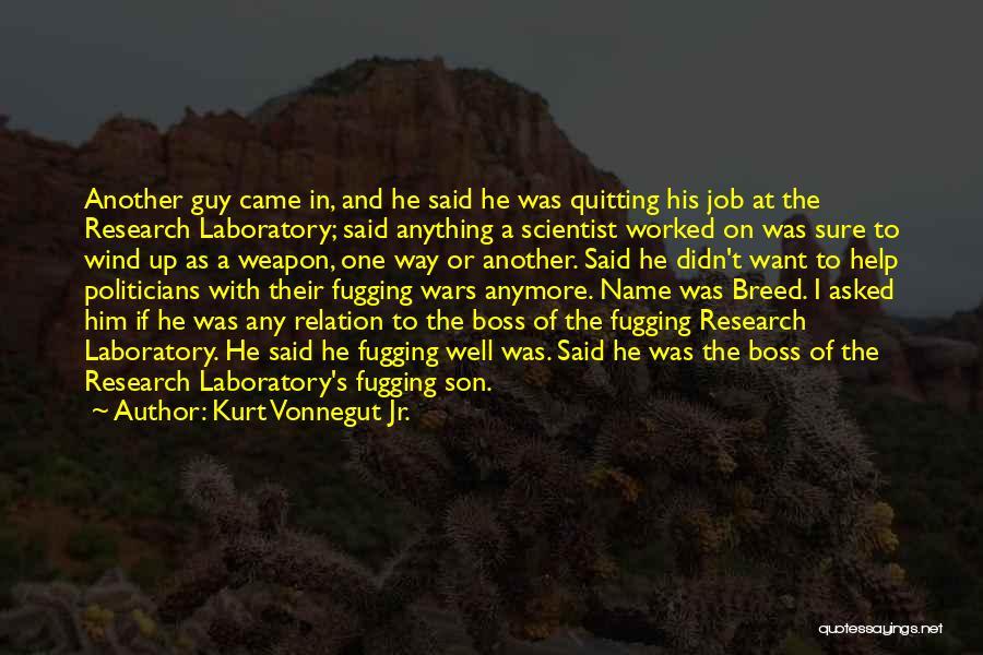 Worked Up Quotes By Kurt Vonnegut Jr.