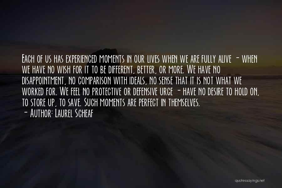 Worked Up Quotes By Laurel Scheaf