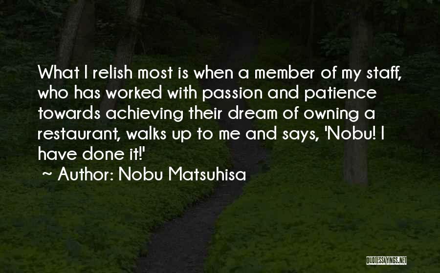 Worked Up Quotes By Nobu Matsuhisa