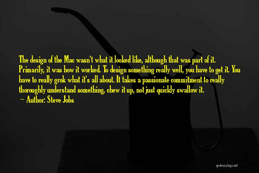 Worked Up Quotes By Steve Jobs