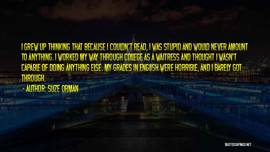 Worked Up Quotes By Suze Orman