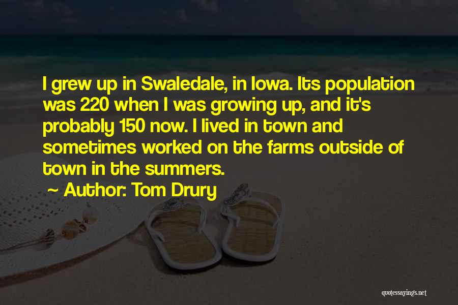 Worked Up Quotes By Tom Drury