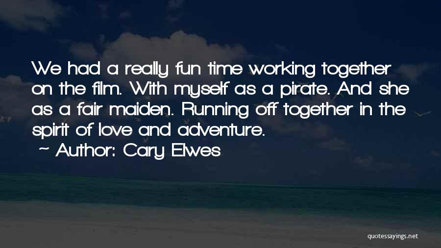 Working Behind The Scenes Quotes By Cary Elwes