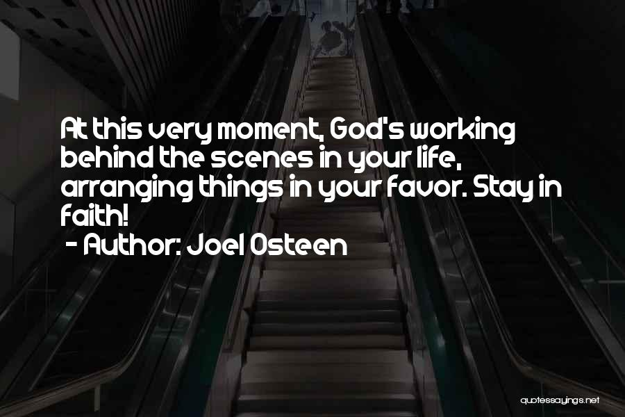 Working Behind The Scenes Quotes By Joel Osteen
