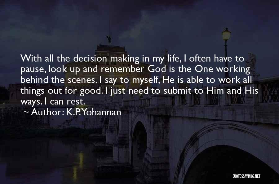Working Behind The Scenes Quotes By K.P. Yohannan