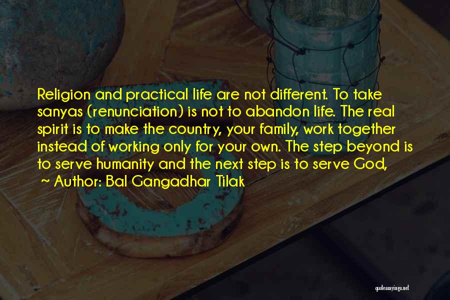 Working For Your Family Quotes By Bal Gangadhar Tilak