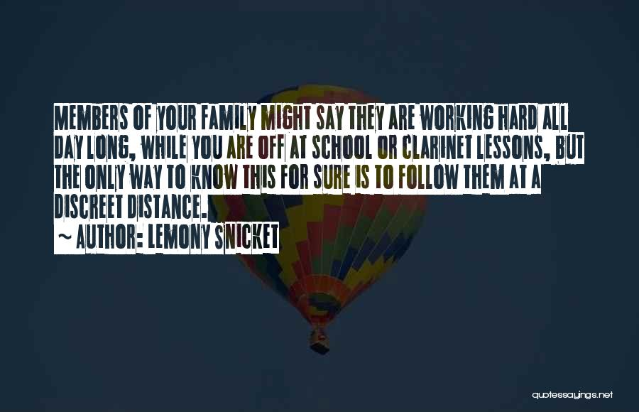 Working For Your Family Quotes By Lemony Snicket