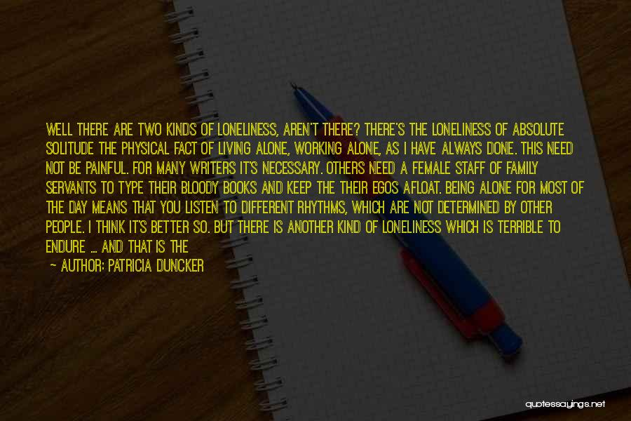 Working For Your Family Quotes By Patricia Duncker