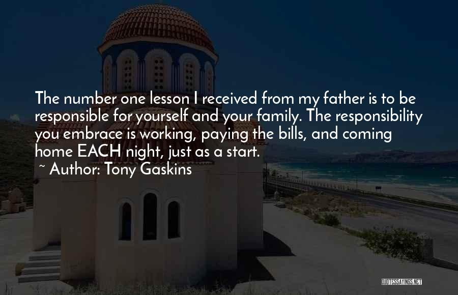 Working For Your Family Quotes By Tony Gaskins