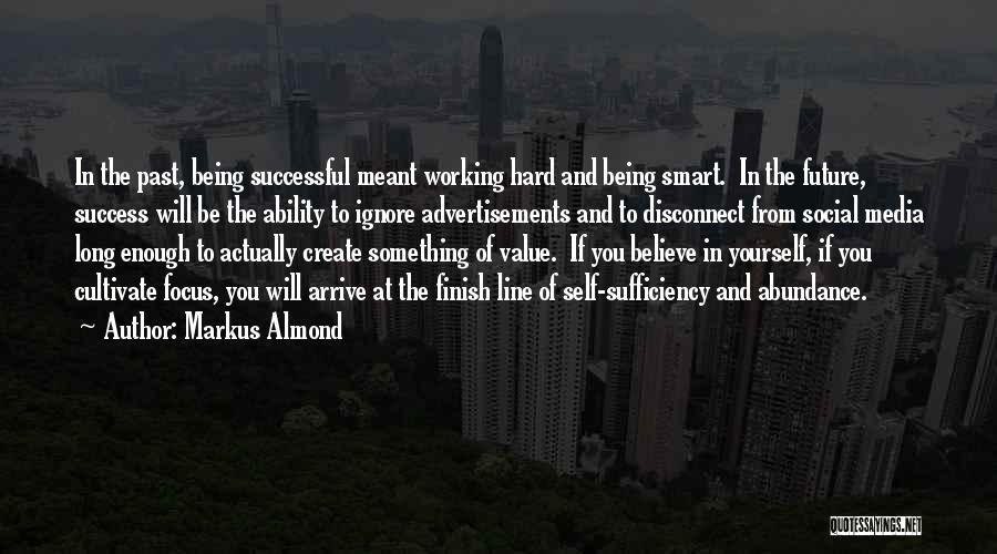 Working Hard For Your Future Quotes By Markus Almond