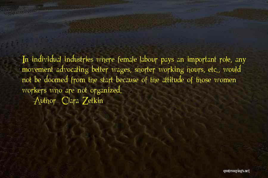 Working Hours Quotes By Clara Zetkin