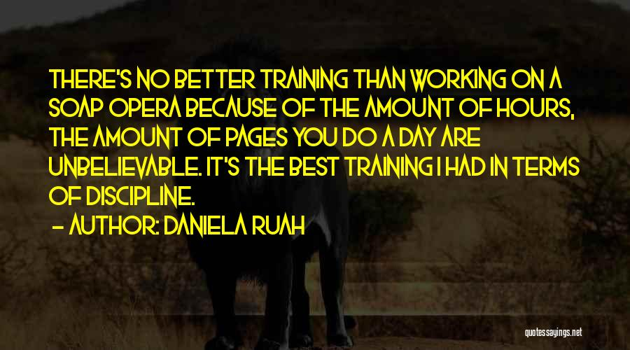 Working Hours Quotes By Daniela Ruah