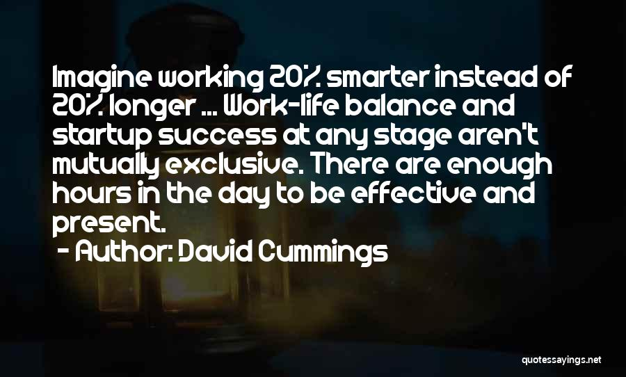 Working Hours Quotes By David Cummings
