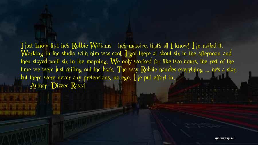 Working Hours Quotes By Dizzee Rascal