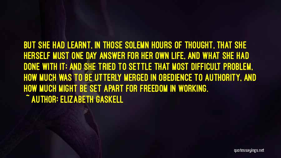 Working Hours Quotes By Elizabeth Gaskell