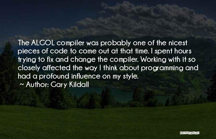 Working Hours Quotes By Gary Kildall