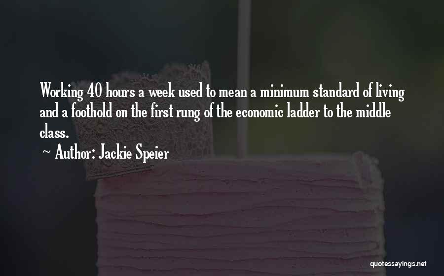 Working Hours Quotes By Jackie Speier