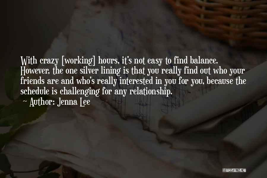 Working Hours Quotes By Jenna Lee