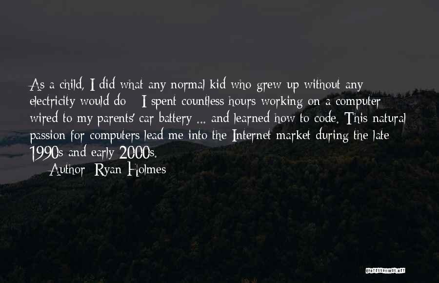 Working Hours Quotes By Ryan Holmes