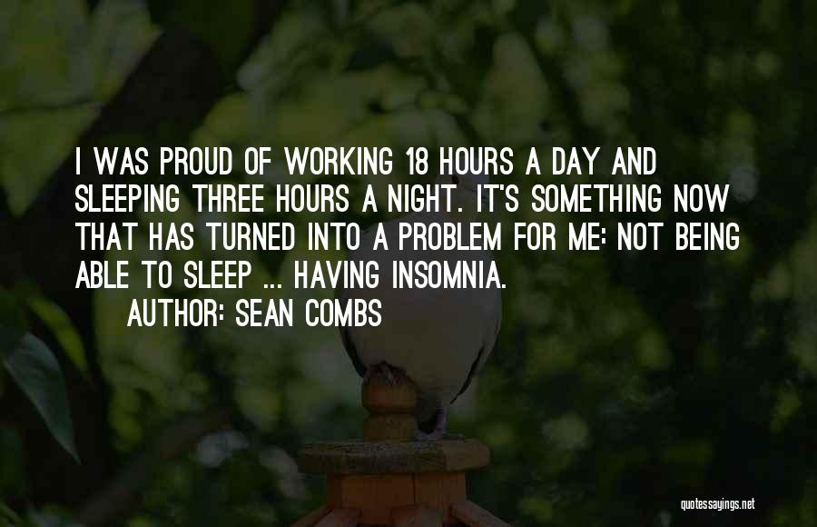 Working Hours Quotes By Sean Combs