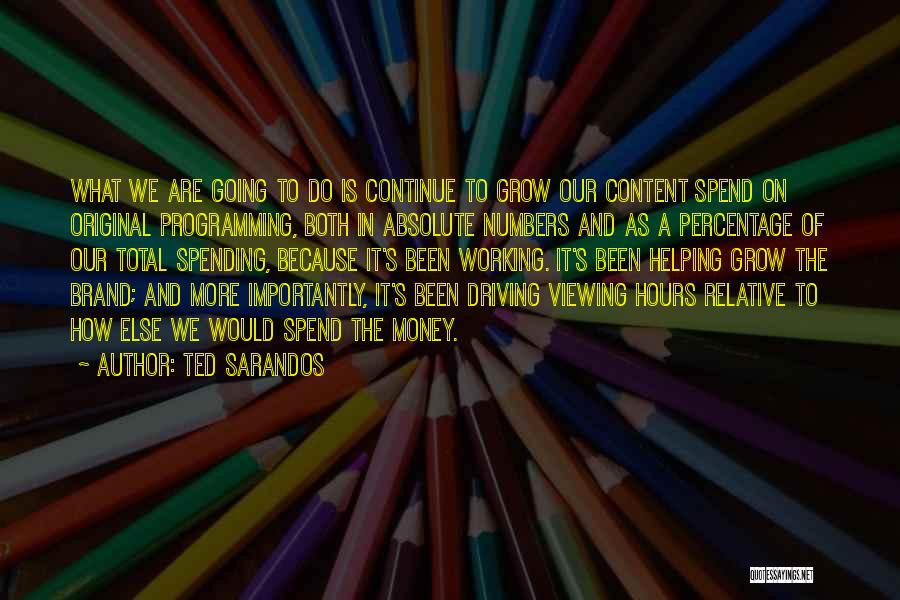 Working Hours Quotes By Ted Sarandos