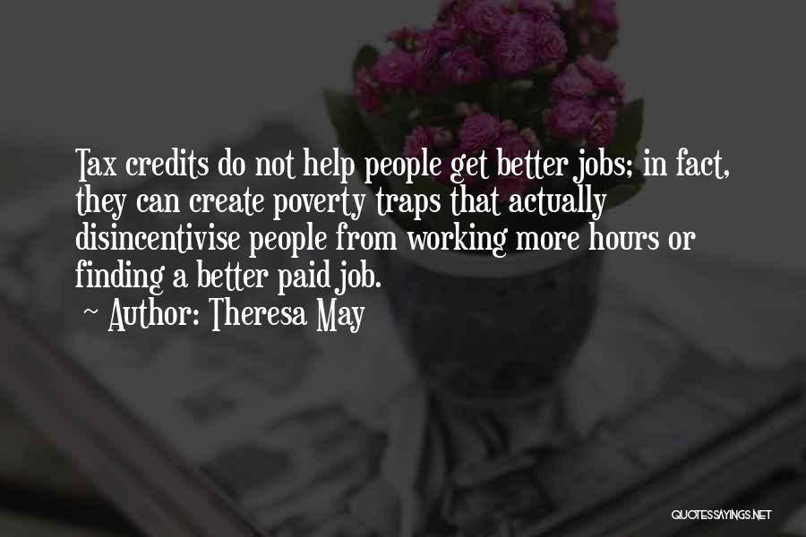 Working Hours Quotes By Theresa May