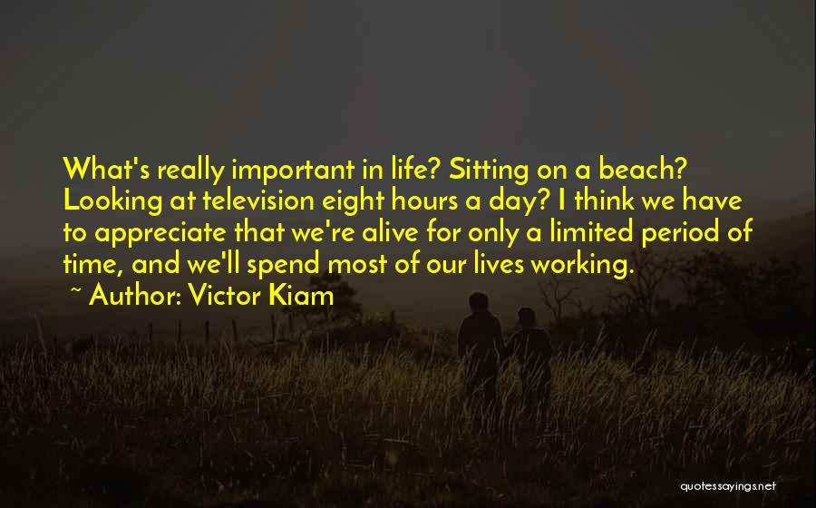 Working Hours Quotes By Victor Kiam