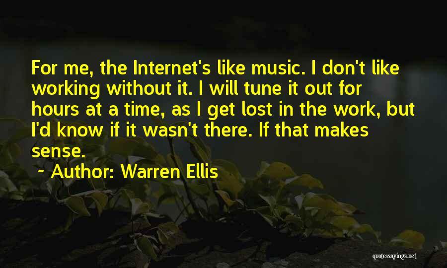 Working Hours Quotes By Warren Ellis