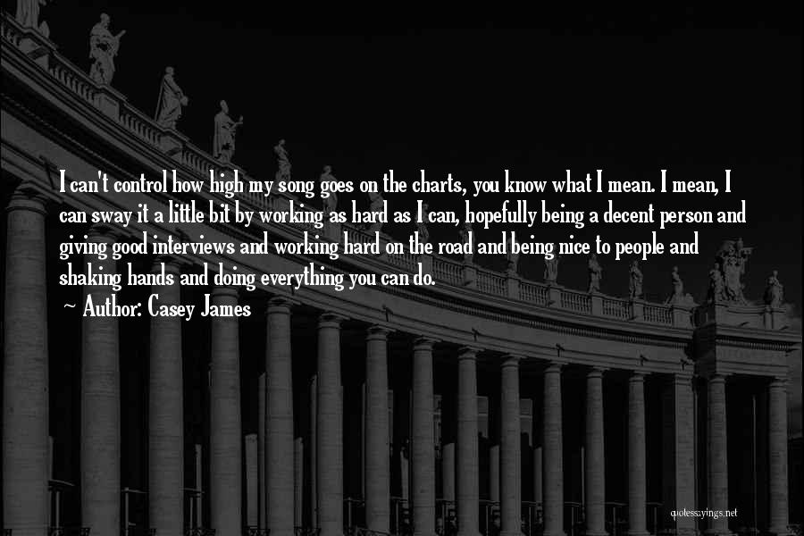 Working On The Road Quotes By Casey James
