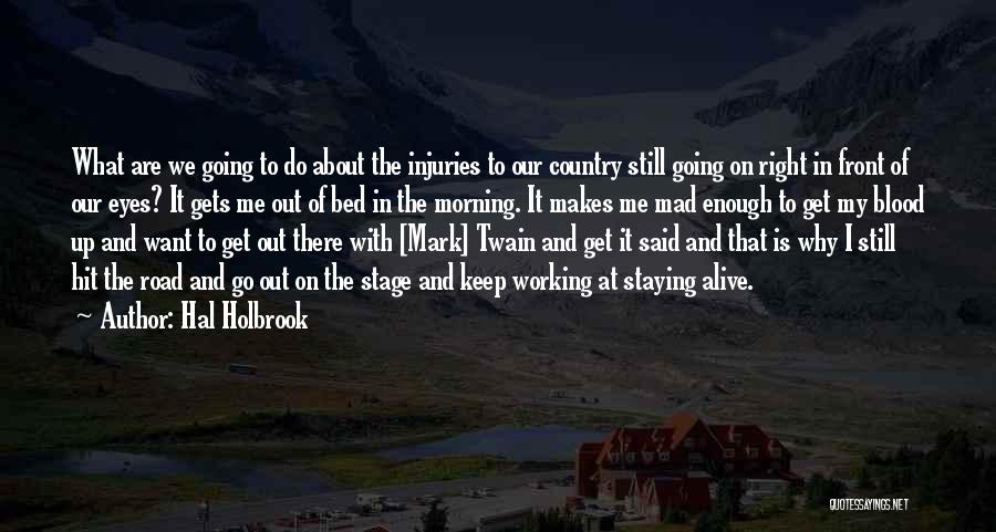 Working On The Road Quotes By Hal Holbrook
