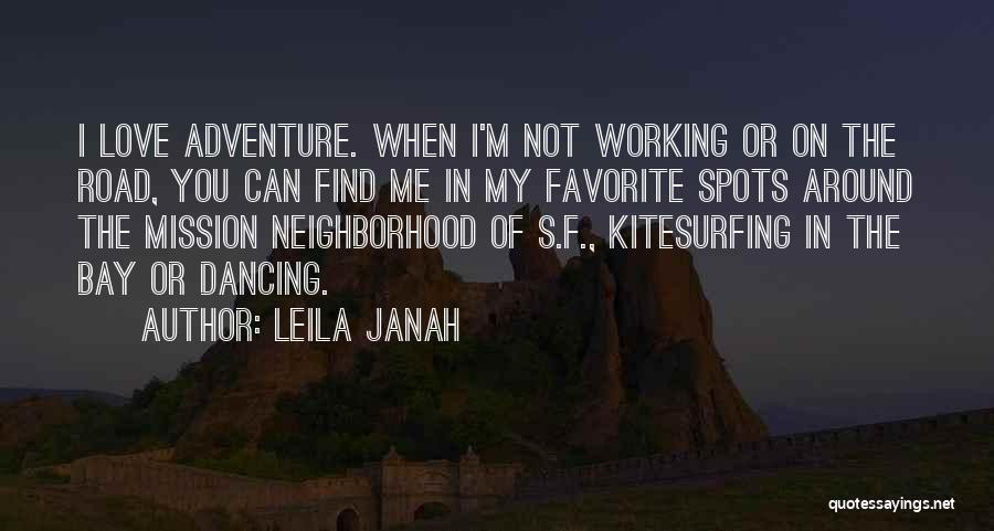 Working On The Road Quotes By Leila Janah