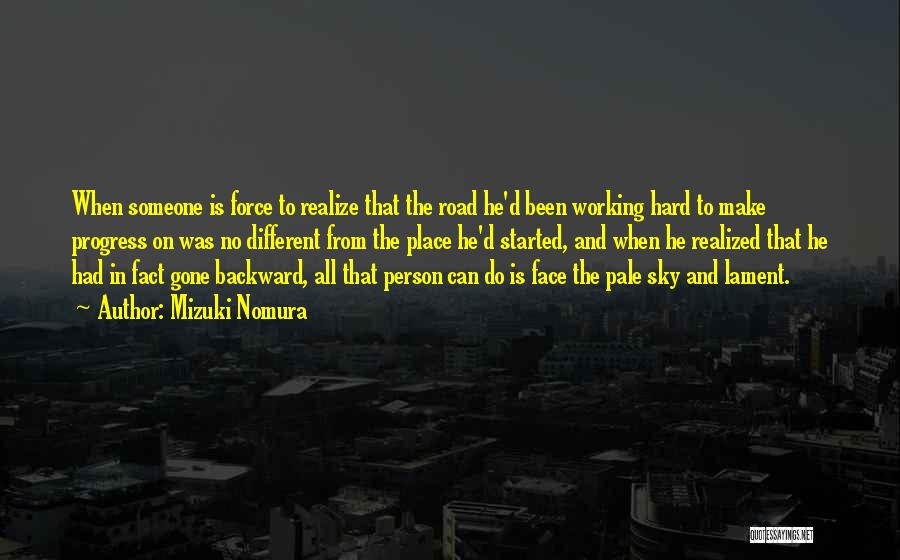 Working On The Road Quotes By Mizuki Nomura