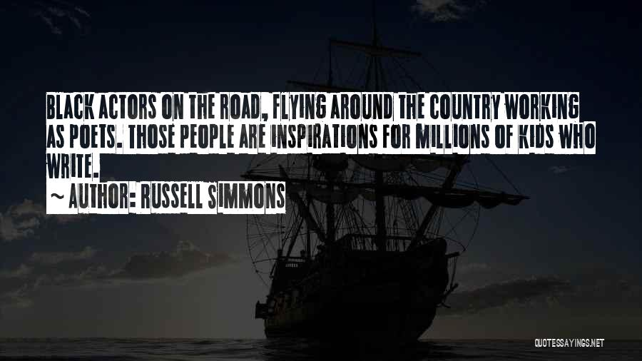Working On The Road Quotes By Russell Simmons