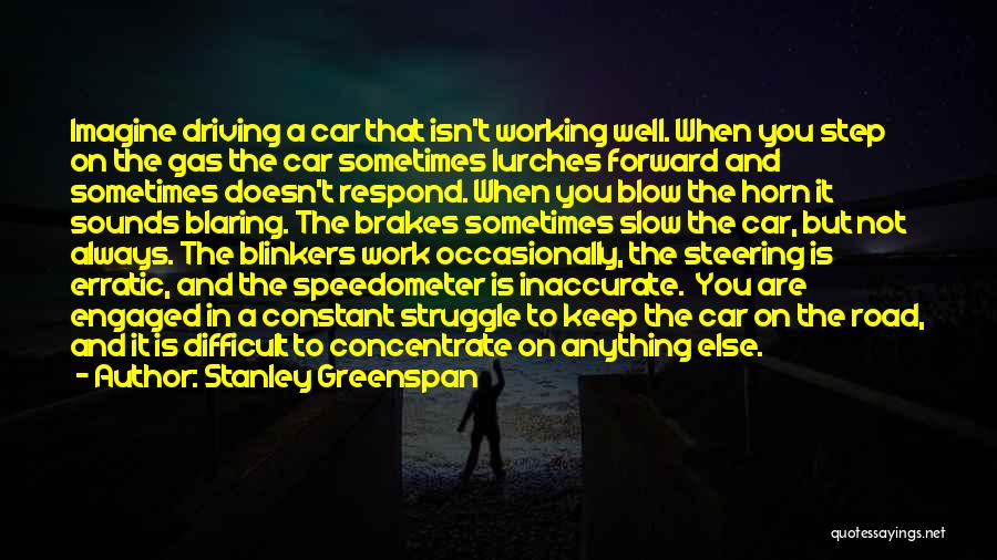 Working On The Road Quotes By Stanley Greenspan