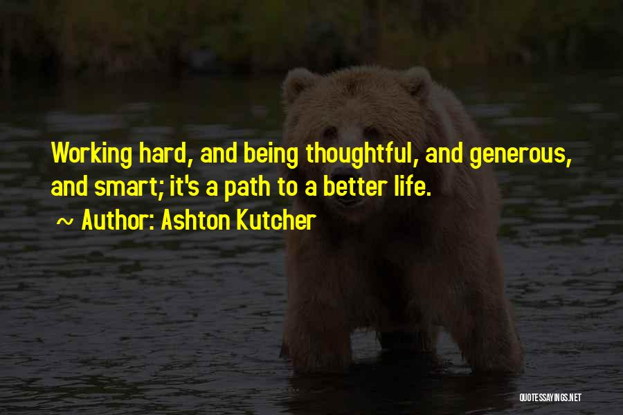 Working Out Motivational Quotes By Ashton Kutcher
