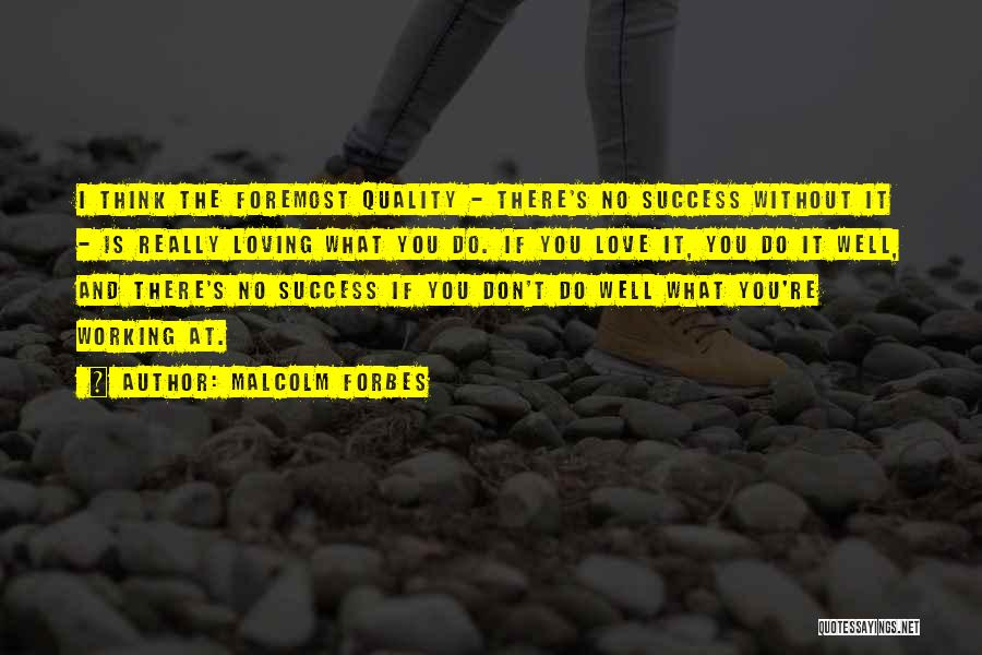 Working Out Motivational Quotes By Malcolm Forbes