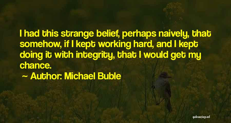 Working Out Motivational Quotes By Michael Buble