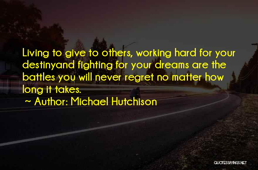 Working Out Motivational Quotes By Michael Hutchison