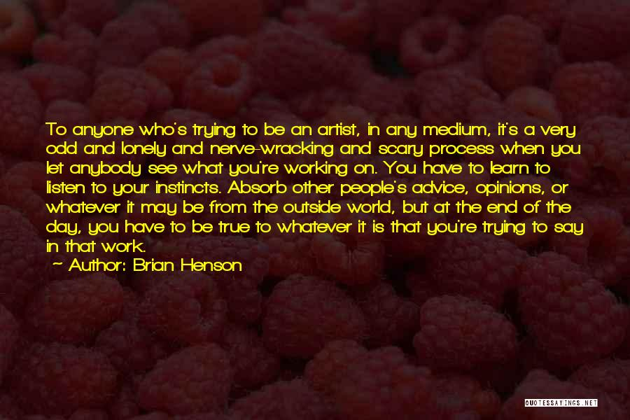 Working Outside Quotes By Brian Henson