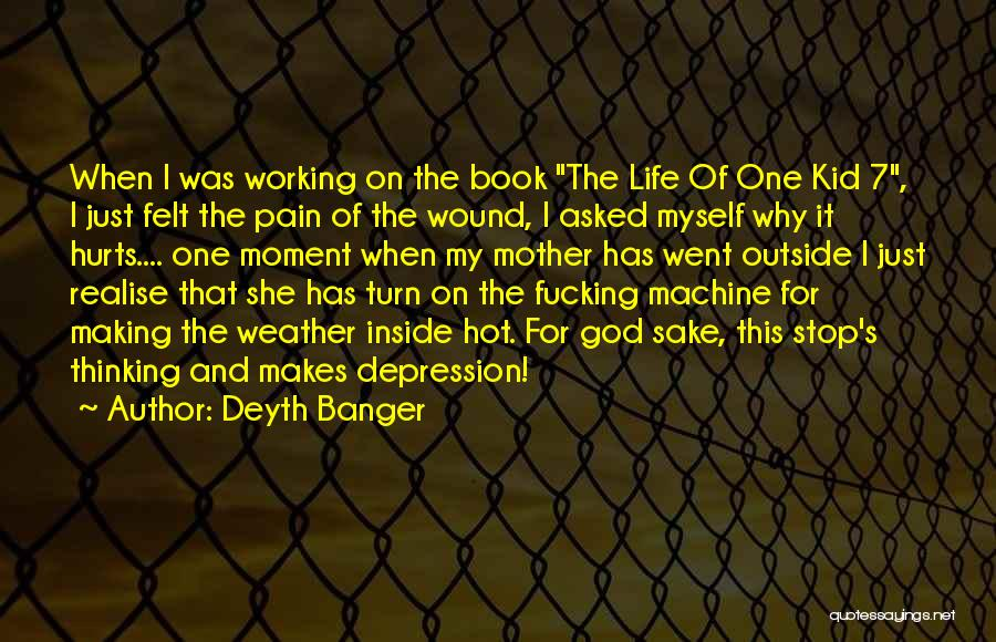 Working Outside Quotes By Deyth Banger