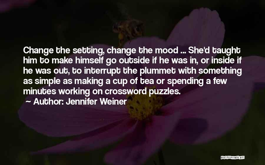 Working Outside Quotes By Jennifer Weiner