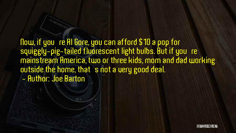 Working Outside Quotes By Joe Barton