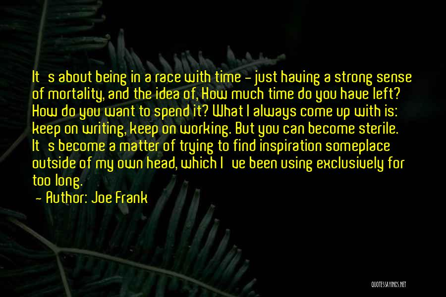 Working Outside Quotes By Joe Frank