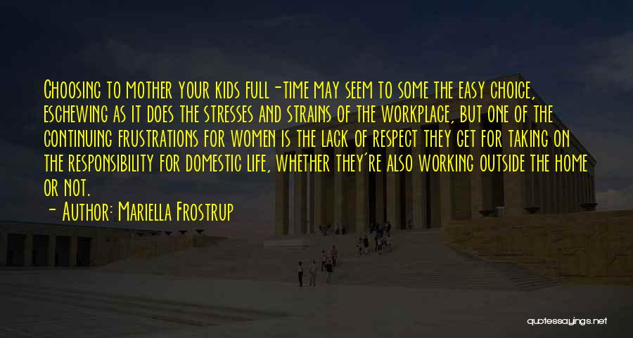 Working Outside Quotes By Mariella Frostrup