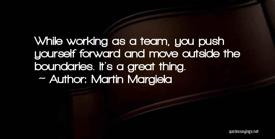 Working Outside Quotes By Martin Margiela