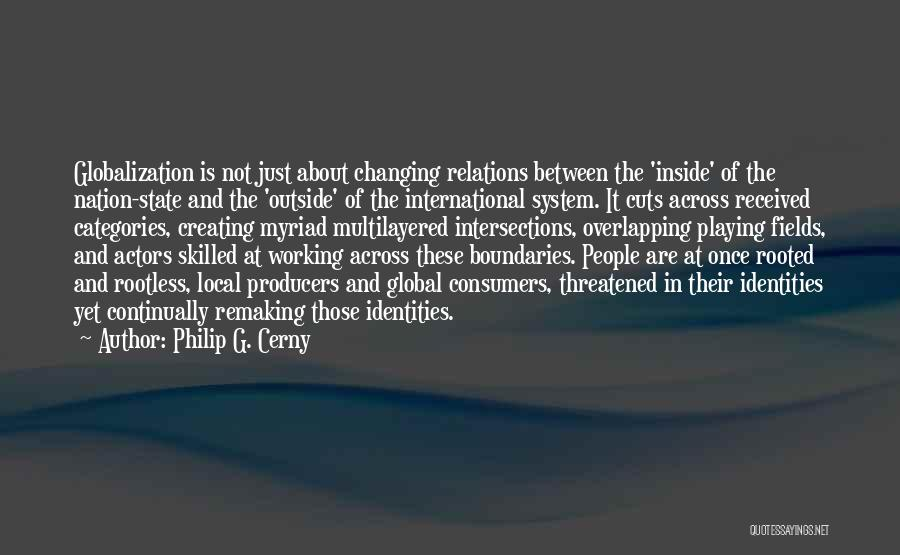 Working Outside Quotes By Philip G. Cerny
