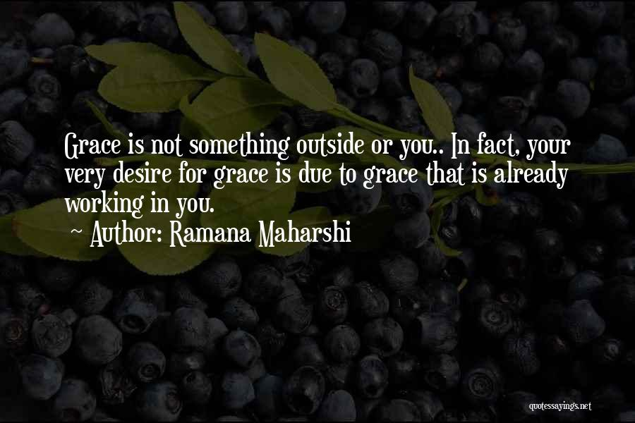 Working Outside Quotes By Ramana Maharshi