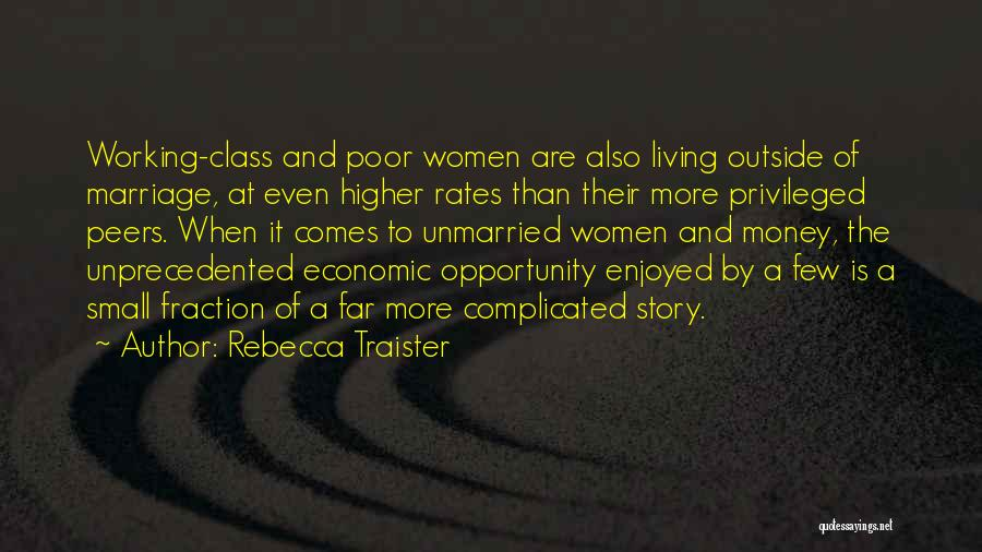 Working Outside Quotes By Rebecca Traister