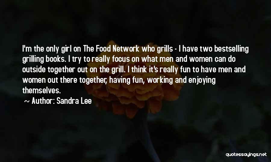 Working Outside Quotes By Sandra Lee