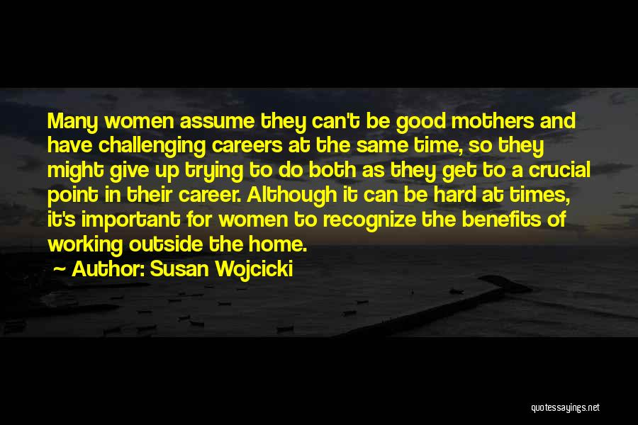 Working Outside Quotes By Susan Wojcicki